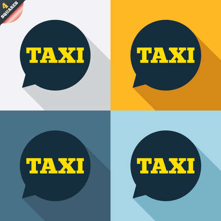 Taxi speech bubble sign icon. Public transport symbol Four squares. Colored Flat design buttons. Vector Vector