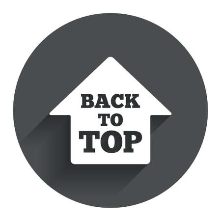 Back to top arrow sign icon. Scroll up page symbol. Circle flat button with shadow. Modern UI website navigation. Vector