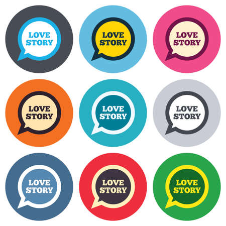 circle design: Love story speech bubble sign icon. Engagement symbol. Colored round buttons. Flat design circle icons set. Vector