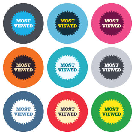 Most viewed sign icon. Most watched symbol. Colored round buttons. Flat design circle icons set. Vector Vector