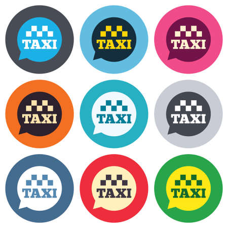 Taxi speech bubble sign icon. Public transport symbol Colored round buttons. Flat design circle icons set. Vector Vector
