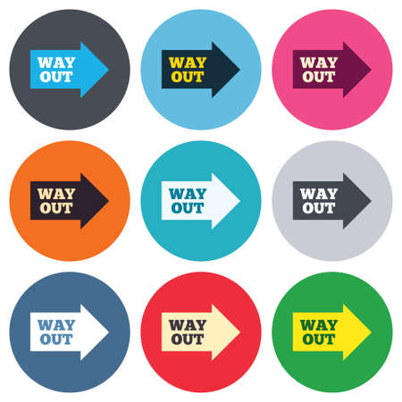 escape route: Way out right sign icon. Arrow symbol. Colored round buttons. Flat design circle icons set. Vector Illustration