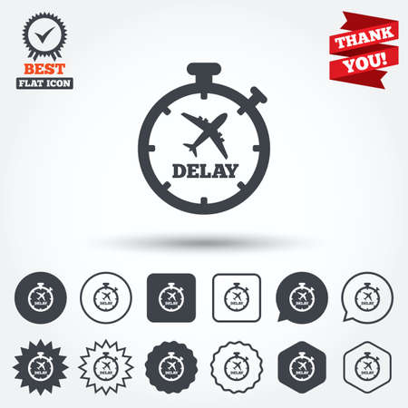 delay: Delayed flight sign icon. Airport delay timer symbol. Airplane icon. Circle, star, speech bubble and square buttons. Award medal with check mark. Thank you ribbon. Vector