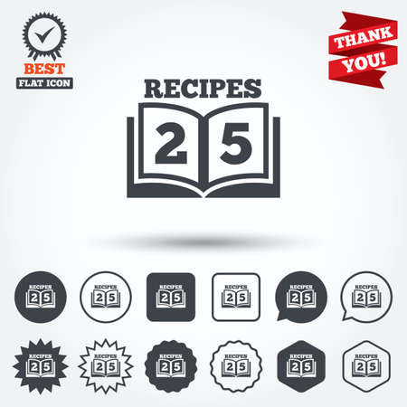 book mark: Cookbook sign icon. 25 Recipes book symbol. Circle, star, speech bubble and square buttons. Award medal with check mark. Thank you. Vector Illustration