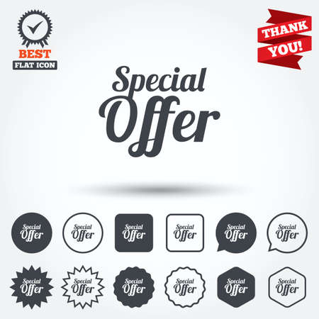 you are special: Special offer sign icon. Sale symbol. Circle, star, speech bubble and square buttons. Award medal with check mark. Thank you. Vector Illustration