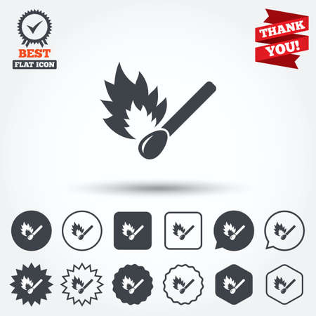 burns: Match stick burns icon. Burning matchstick sign. Fire symbol. Circle, star, speech bubble and square buttons. Award medal with check mark. Thank you ribbon. Vector