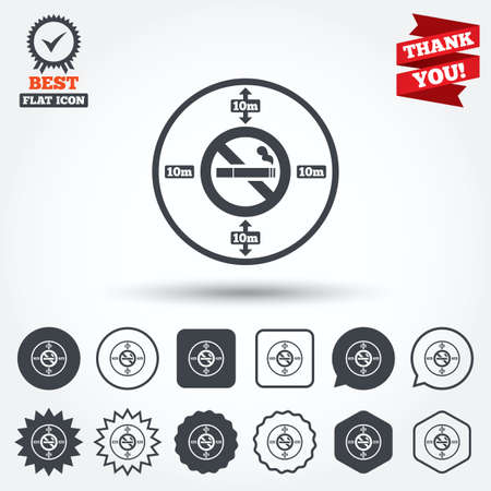 No smoking 10m distance sign icon. Stop smoking symbol. Circle, star, speech bubble and square buttons. Award medal with check mark. Thank you ribbon. Vector Vector