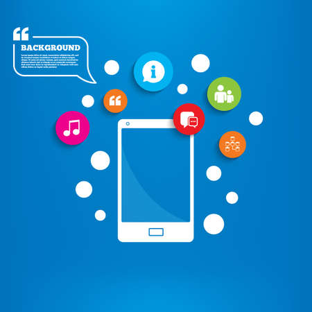Smartphone with speech bubble. Information sign. Group of people and database symbols. Chat speech bubbles sign. Communication icons. Background with circles, quotes and musical note. Vector Vector