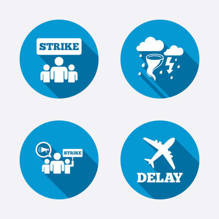 the delayed: Strike icon. Storm bad weather and group of people signs. Delayed flight symbol. Circle concept web buttons. Vector