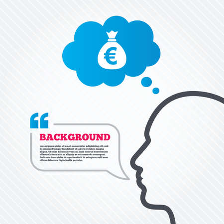 eur: Head with speech bubble. Money bag sign icon. Euro EUR currency symbol. Think background with quotes and seamless texture. Vector
