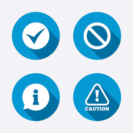 Information icons. Stop prohibition and attention caution signs. Approved check mark symbol. Circle concept web buttons. Vector Ilustracja
