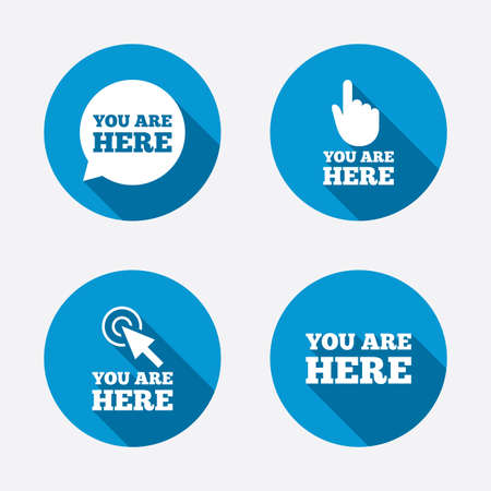 You are here icons. Info speech bubble symbol. Map pointer with your location sign. Hand cursor. Circle concept web buttons. Vector
