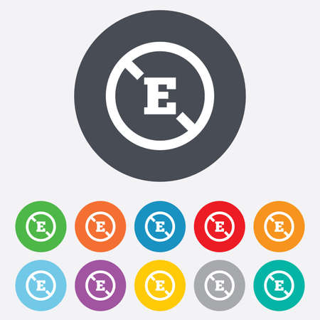 stabilizers: Food additive sign icon. Without E symbol. Healthy natural food. Round colourful 11 buttons. Vector