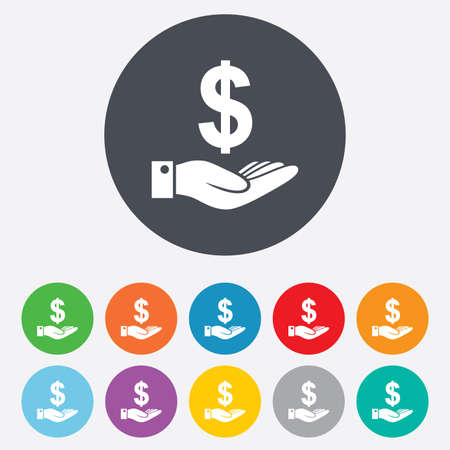 Dollar and hand sign icon. Palm holds money USD currency symbol. Round colourful 11 buttons. Vector