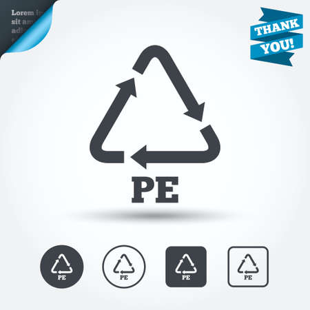 polyethylene: PE Polyethylene sign icon. Recycling symbol. Circle and square buttons. Flat design set. Thank you ribbon. Vector