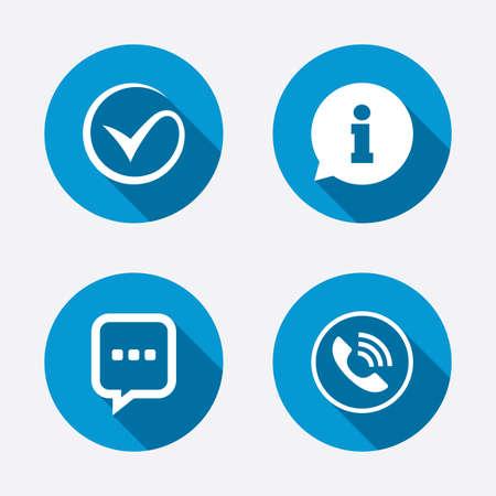 Controleer of vinkje. Telefoontje en informatie borden. Ondersteuning communicatie praatjebel symbool. Cirkel concept web knoppen. Vector
