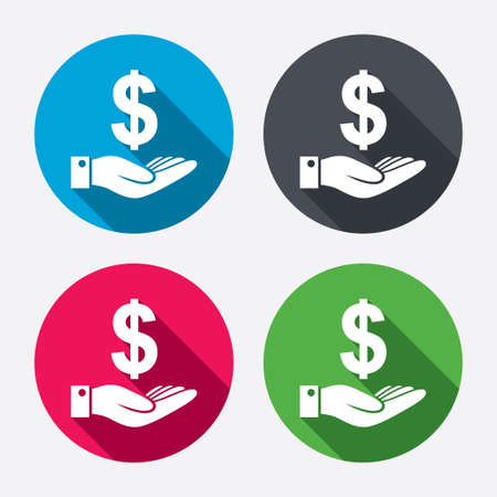 Dollar and hand sign icon. Palm holds money USD currency symbol. Circle buttons with long shadow. 4 icons set. Vector
