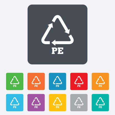 polyethylene: PE Polyethylene sign icon. Recycling symbol. Rounded squares 11 buttons. Vector