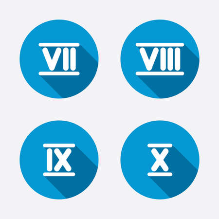 8 9: Roman numeral icons. 7, 8, 9 and 10 digit characters. Ancient Rome numeric system. Circle concept web buttons. Vector
