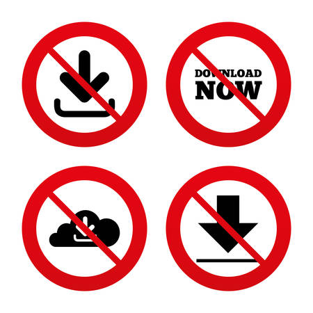 no label: No, Ban or Stop signs. Download now icon. Upload from cloud symbols. Receive data from a remote storage signs. Prohibition forbidden red symbols. Vector