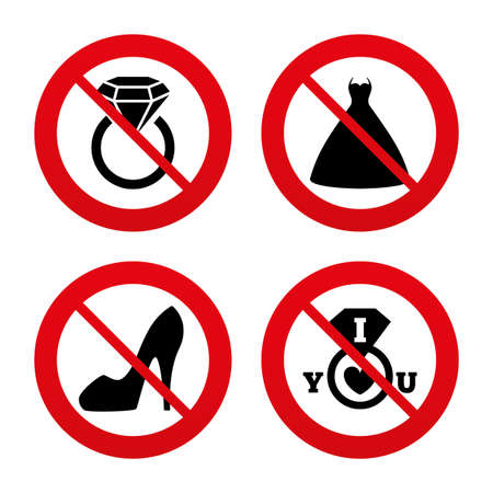 no heels: No, Ban or Stop signs. Wedding dress icon. Womens shoe symbol. Wedding or engagement day ring with diamond sign. Prohibition forbidden red symbols. Vector