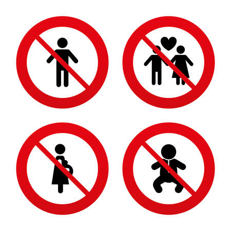 forbidden love: No, Ban or Stop signs. Family lifetime icons. Couple love, pregnancy and birth of a child symbols. Human male person sign. Prohibition forbidden red symbols. Vector
