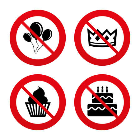 No, Ban or Stop signs. Birthday crown party icons. Cake and cupcake signs. Air balloons with rope symbol. Prohibition forbidden red symbols. Vector Illustration