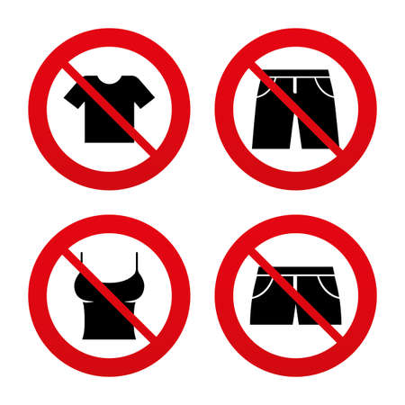 No, Ban or Stop signs. Clothes icons. T-shirt and pants with shorts signs. Swimming trunks symbol. Prohibition forbidden red symbols. Vector