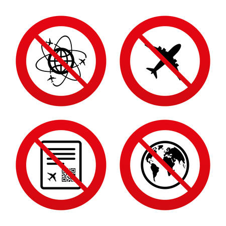 forbidden to pass: No, Ban or Stop signs. Airplane icons. World globe symbol. Boarding pass flight sign. Airport ticket with QR code. Prohibition forbidden red symbols. Vector
