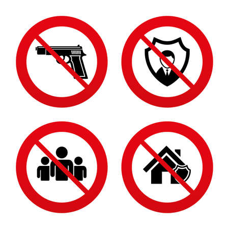 No, Ban or Stop signs. Security agency icons. Home shield protection symbols. Gun weapon sign. Group of people or Share. Prohibition forbidden red symbols. Vector Vector