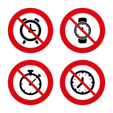 seconds: No, Ban or Stop signs. Mechanical clock time icons. Stopwatch timer symbol. Wake up alarm sign. Prohibition forbidden red symbols. Vector Illustration