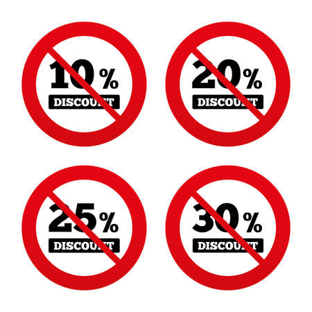 20 25: No, Ban or Stop signs. Sale discount icons. Special offer price signs. 10, 20, 25 and 30 percent off reduction symbols. Prohibition forbidden red symbols. Vector Illustration