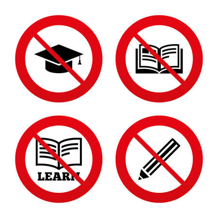 higher education: No, Ban or Stop signs. Pencil and open book icons. Graduation cap symbol. Higher education learn signs. Prohibition forbidden red symbols. Vector