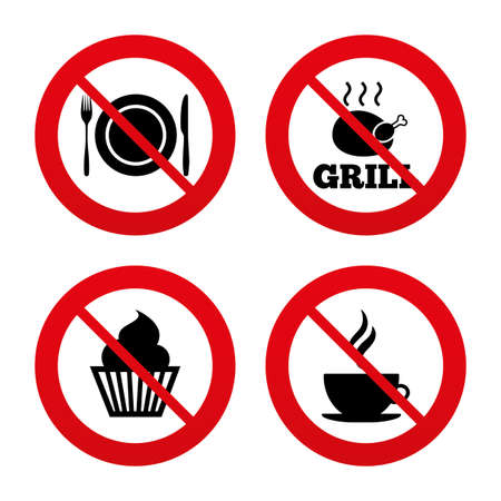 No, Ban or Stop signs. Food and drink icons. Muffin cupcake symbol. Plate dish with fork and knife sign. Hot coffee cup. Prohibition forbidden red symbols. Vector