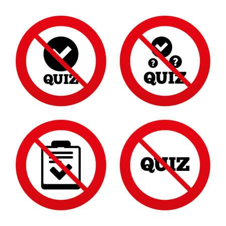 feedback form: No, Ban or Stop signs. Quiz icons. Checklist with check mark symbol. Survey poll or questionnaire feedback form sign. Prohibition forbidden red symbols. Vector