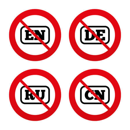 en: No, Ban or Stop signs. Language icons. EN, DE, RU and CN translation symbols. English, German, Russian and Chinese languages. Prohibition forbidden red symbols. Vector Illustration