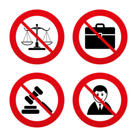 tribunal: No, Ban or Stop signs. Scales of Justice icon. Client or Lawyer symbol. Auction hammer sign. Law judge gavel. Court of law. Prohibition forbidden red symbols. Vector