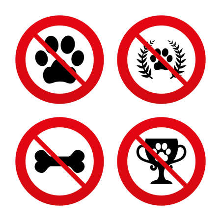 No, Ban or Stop signs. Pets icons. Dog paw sign. Winner laurel wreath and cup symbol. Pets food. Prohibition forbidden red symbols. Vector Vector