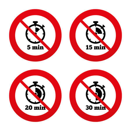 15 20: No, Ban or Stop signs. Timer icons. 5, 15, 20 and 30 minutes stopwatch symbols. Prohibition forbidden red symbols. Vector