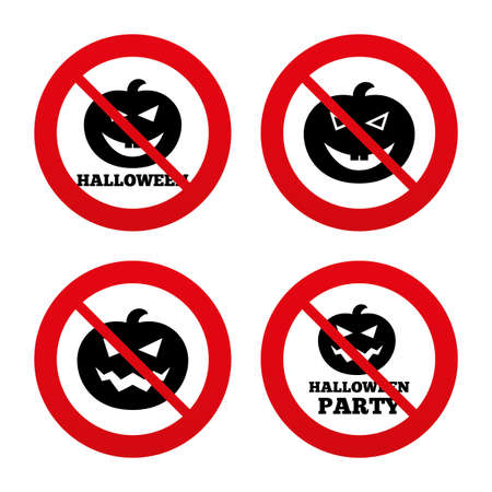 hallows: No, Ban or Stop signs. Halloween pumpkin icons. Halloween party sign symbol. All Hallows Day celebration. Prohibition forbidden red symbols. Vector