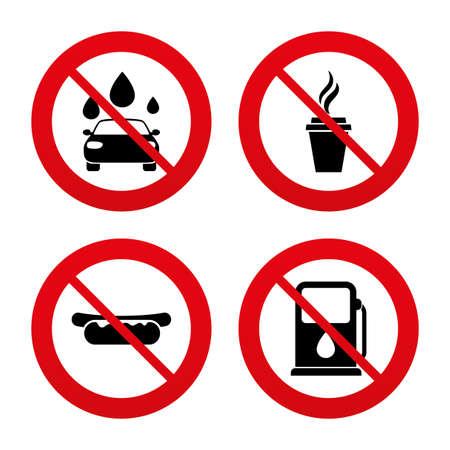 autolavaggio: No, Ban o segnali di stop. Benzina o Gas station Servizi in icone. Automatizzati segni lavaggio auto. Panino hotdog e simboli tazza di caffè caldo. Divieto vietato simboli rossi. Vettore Vettoriali