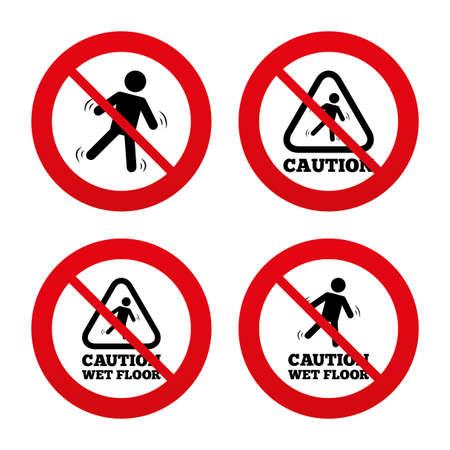 wet floor caution sign: Signos No, Ban o detenerse. Precauci�n iconos de piso mojado. Caer humano s�mbolo tri�ngulo. Signo de superficie resbaladiza. Prohibici�n prohibido s�mbolos rojos. Vector Vectores