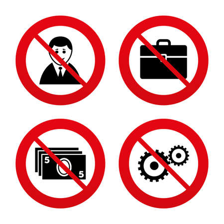 No, Ban or Stop signs. Businessman icons. Human silhouette and cash money signs. Case and gear symbols. Prohibition forbidden red symbols. Vector Vector