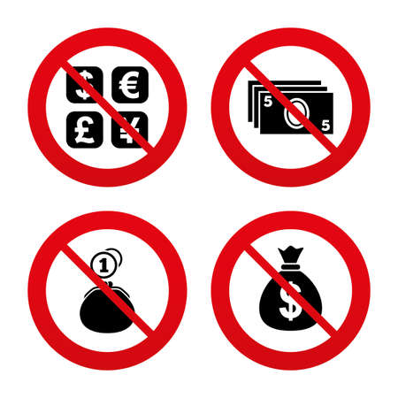 No, Ban or Stop signs. Currency exchange icon. Cash money bag and wallet with coins signs. Dollar, euro, pound, yen symbols. Prohibition forbidden red symbols. Vector Vettoriali