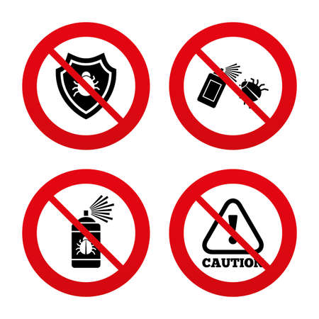 No, Ban or Stop signs. Bug disinfection icons. Caution attention and shield symbols. Insect fumigation spray sign. Prohibition forbidden red symbols. Vector Vector