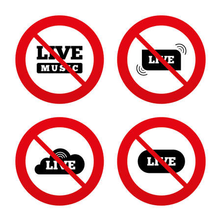live stream music: No, Ban or Stop signs. Live music icons. Karaoke or On air stream symbols. Cloud sign. Prohibition forbidden red symbols. Vector
