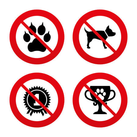 clutches: No, Ban or Stop signs. Pets icons. Cat paw with clutches sign. Winner cup and medal symbol. Dog silhouette. Prohibition forbidden red symbols. Vector Illustration
