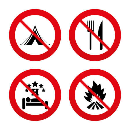 breakfast in bed: No, Ban or Stop signs. Food, sleep, camping tent and fire icons. Knife and fork. Hotel or bed and breakfast. Road signs. Prohibition forbidden red symbols. Vector