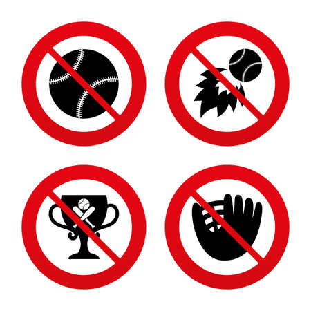 No, Ban or Stop signs. Baseball sport icons. Ball with glove and two crosswise bats signs. Fireball with award cup symbol. Prohibition forbidden red symbols. Vector Vector