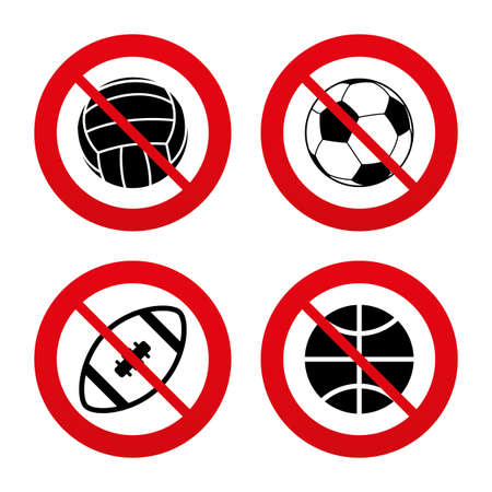 No: No, Ban or Stop signs. Sport balls icons. Volleyball, Basketball, Soccer and American football signs. Team sport games. Prohibition forbidden red symbols. Vector